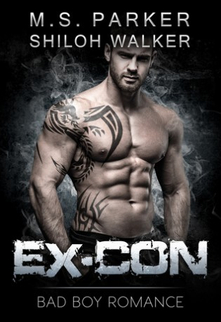 Ex-Con Bad Boy Romance by M.S. Parker and Shiloh Walker