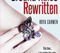 ARC Review: The Ground Rules Rewritten by Roya Carmen