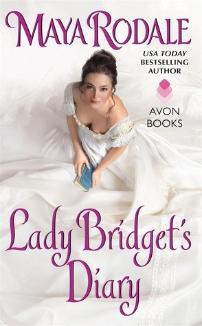 ARC Review: Lady Bridget's Diary by Maya Rodale