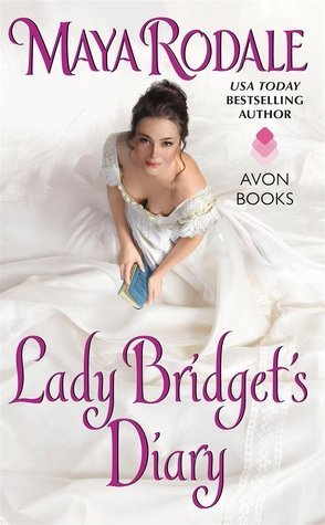 Weekend Highlight: Lady Bridget's Diary by Maya Rodale