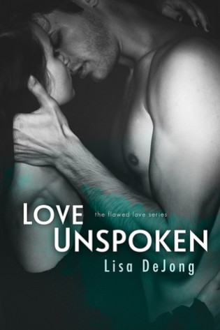 Love Unspoken by Lisa Dejong
