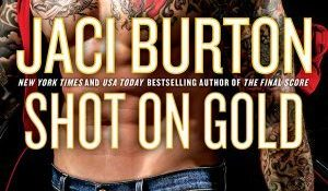 ARC Review + Giveaway: Shot on Gold by Jaci Burton
