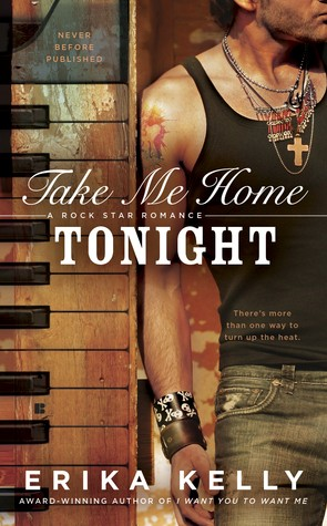 Take Me Home Tonight by Erika Kelly