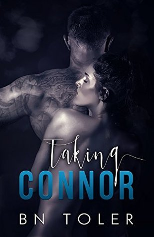Taking Connor by B.N. Toler