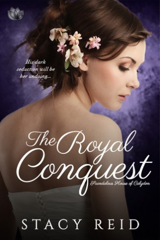 The Royal Conquest by Stacy Reid