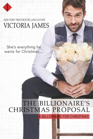 The Billionaire's Christmas Proposal by Victoria James