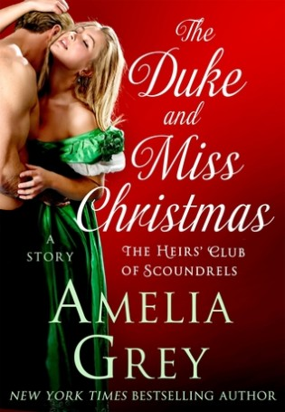 The Duke and Miss Christmas by Amelia Grey