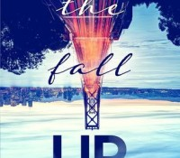 The Fall Up by Aly Martinez