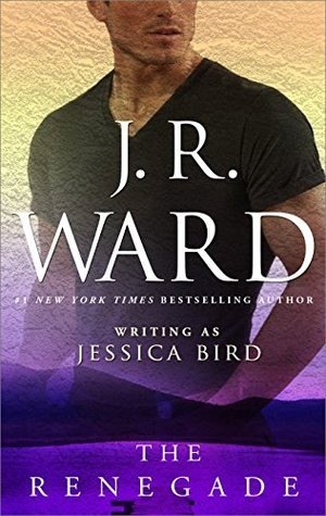 The Renegade by J.R. Ward