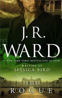 The Rogue by J.R. Ward