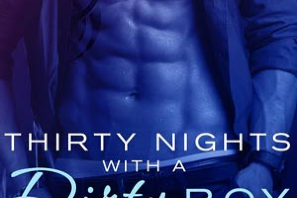 ARC Review: Thirty Nights with a Dirty Boy: Part 1 by Shiloh Walker