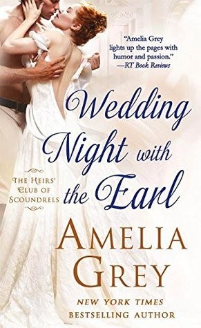 Wedding Night with the Earl by Amelia Grey