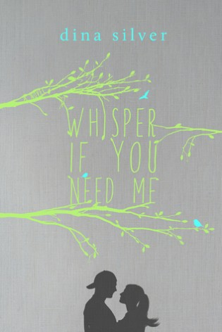 Whisper If You Need Me by Dina Silver