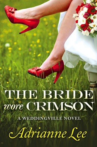 The Bride Wore Crimson by Adrianne Lee