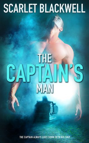 The Captain's Man by Scarlet Blackwell