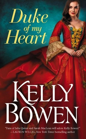 ARC Review: Duke of My Heart by Kelly Bowen