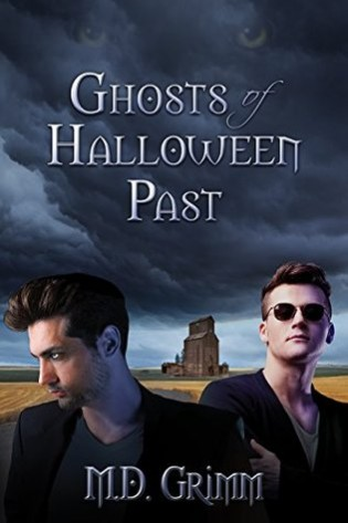 Ghosts of Halloween Past by M.D. Grimm