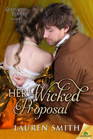 Her Wicked Proposal by Lauren Smith