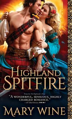 Highland Spitfire by Mary Wine