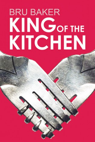 King of the Kitchen by Bru Baker