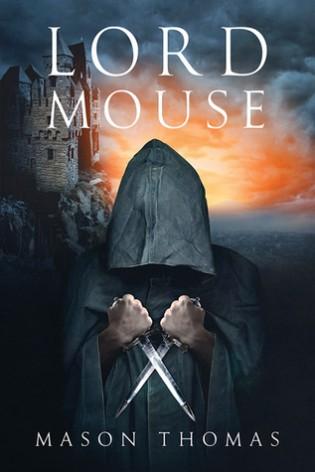 Lord Mouse by Mason Thomas