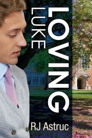 Loving Luke by R.J. Astruc