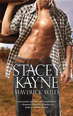 Review: Maverick Wild by Stacey Kayne