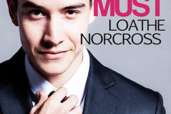 Must Loathe Norcross by Summer Devon