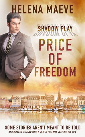 Price of Freedom by Helena Maeve