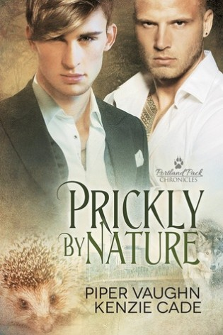 Prickly By Nature by Piper Vaughn & Kenzie Cade
