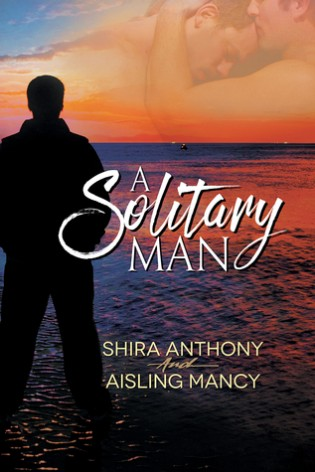 A Solitary Man by Aisling Mancy & Shira Anthony