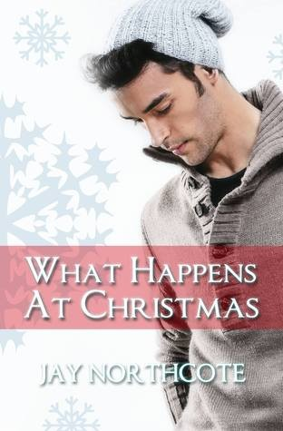 What Happens at Christmas by Jay Northcote