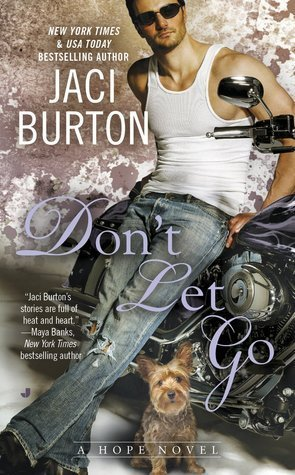 ARC Review + Giveaway: Don't Let Go by Jaci Burton