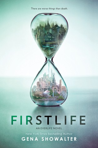 ARC Review: Firstlife by Gena Showalter