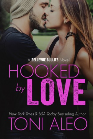 Hooked by Love by Toni Aleo