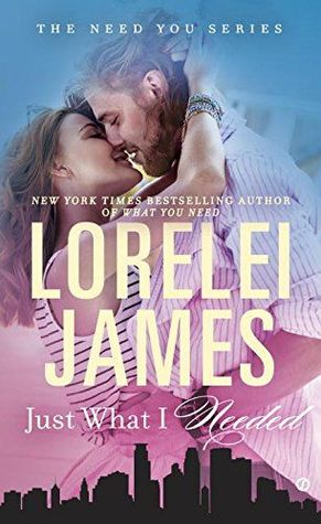 ARC Review: Just What I Needed by Lorelei James