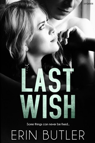 Last Wish by Erin Butler