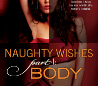 ARC Review: Naughty Wishes Part I: Body by Joey W. Hill
