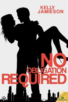 No Obligation Required by Kelly Jamieson