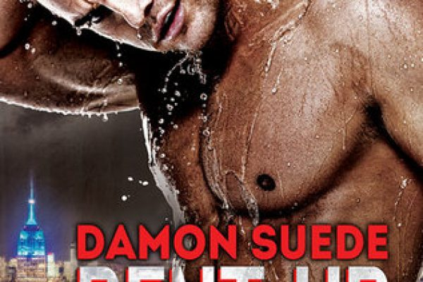 ARC Review: Pent Up by Damon Suede