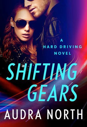 Shifting Gears by Audra North
