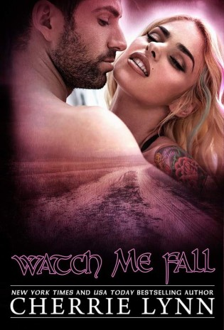 Watch Me Fall by Cherrie Lynn