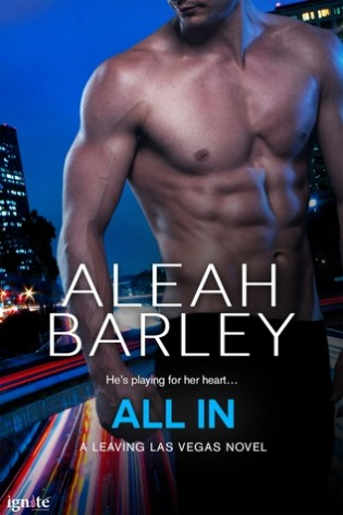 All In by Aleah Barley
