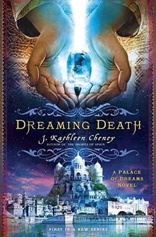 Dreaming Death by J. Kathleen Cheney