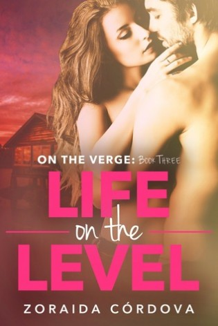 Life on the Level by Zoraida Córdova