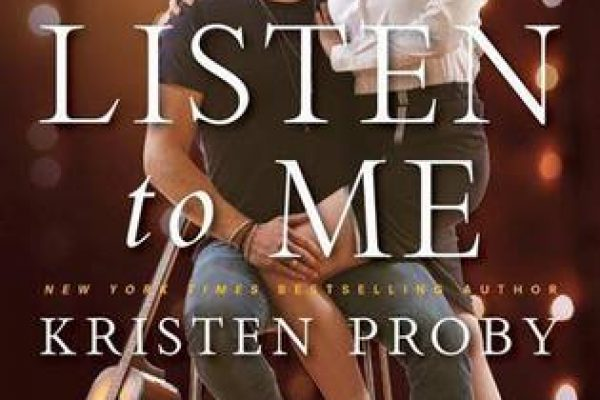 ARC Review: Listen to Me by Kristen Proby