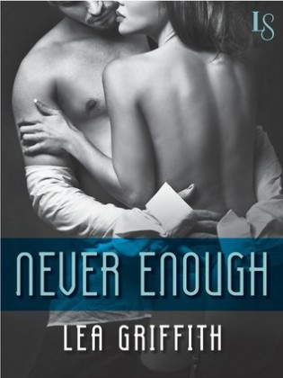 Never Enough by Lea Griffith