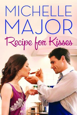 Recipe for Kisses by Michelle Majors