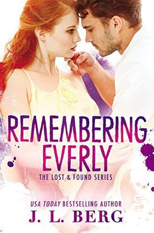 Remembering Everly by J.L.Berg