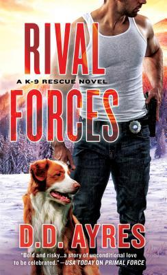 Rival Forces by D.D. Ayres